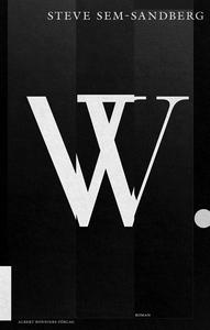 W (e-bok) av Steve Sem-Sandberg