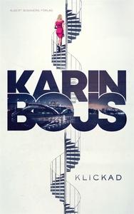 Klickad (e-bok) av Karin Bojs