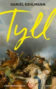Tyll (e-bok) av Daniel Kehlmann