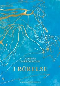 I rörelse (e-bok) av Athena Farrokhzad
