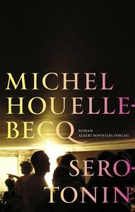 Serotonin (e-bok) av Michel Houellebecq