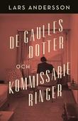 De Gaulles dotter och kommissarie Ringer