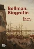 Bellman. Biografin