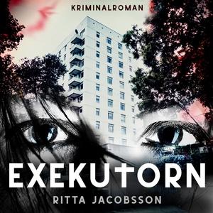 Exekutorn (ljudbok) av Ritta Jacobsson