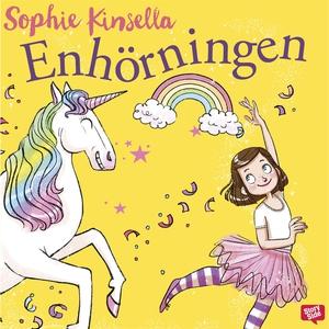 Enhörningen (ljudbok) av Sophie Kinsella