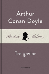 Tre gavlar (En Sherlock Holmes-novell) (e-bok)