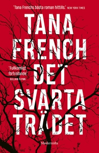 Det svarta trädet (e-bok) av Tana French
