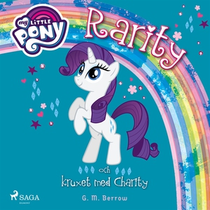 Rarity och kruxet med Charity (ljudbok) av G. M