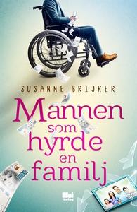 Mannen som hyrde en familj (e-bok) av Susanne B