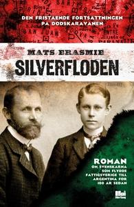Silverfloden (e-bok) av Mats Erasmie