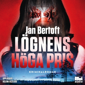 Lögnens höga pris (ljudbok) av Jan Bertoft
