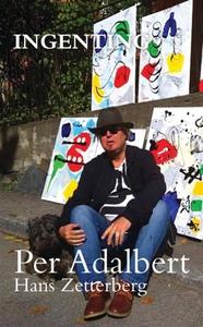 Ingenting (e-bok) av Hans Zetterberg, Per Adalb