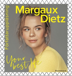 Your best life (ljudbok) av Margaux Dietz
