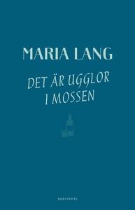 Det är ugglor i mossen (e-bok) av Maria Lang