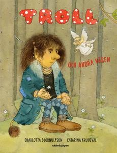 Troll och andra väsen (e-bok) av Charlotta Björ