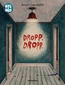 Dropp dropp