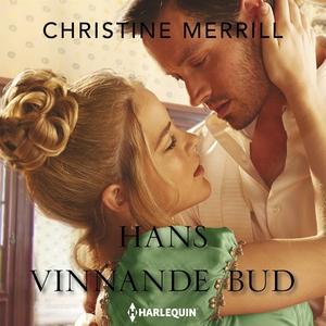 Hans vinnande bud (ljudbok) av Christine Merril