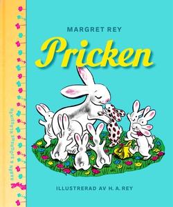 Pricken (e-bok) av Margret Rey