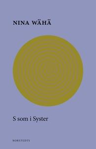 S som i syster (e-bok) av Nina Wähä