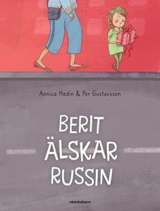 Berit älskar Russin (e-bok) av Per Gustavsson,