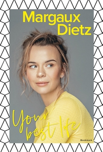 Your best life (e-bok) av Margaux Dietz