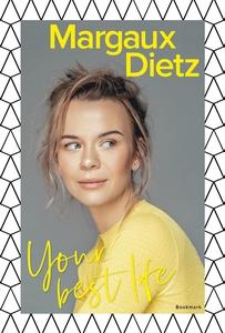 Your best life (e-bok) av Margaux Dietz