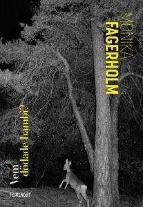 Vem dödade bambi? (e-bok) av Monika Fagerholm