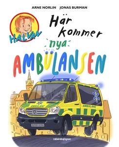 Här kommer nya ambulansen (e-bok) av Arne Norli