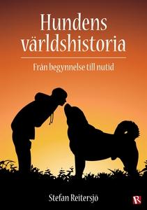 Hundens världshistoria (e-bok) av Stefan Reiter