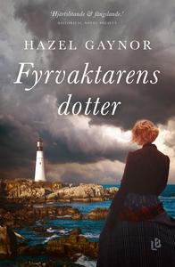 Fyrvaktarens dotter (e-bok) av Hazel Gaynor