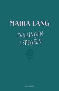 Tvillingen i spegeln (e-bok) av Maria Lang