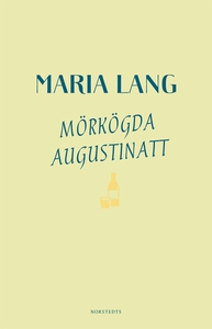 Mörkögda augustinatt (e-bok) av Maria Lang