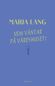 Vem väntar på värdshuset? (e-bok) av Maria Lang
