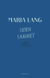 Siden sammet (e-bok) av Maria Lang