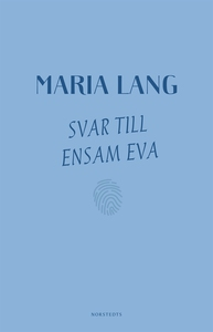 Svar till Ensam Eva (e-bok) av Maria Lang
