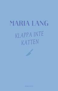 Klappa inte katten (e-bok) av Maria Lang