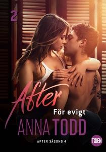 After S4A2 För evigt (e-bok) av Anna Todd