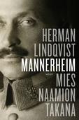 Mannerheim. Mies naamion takana