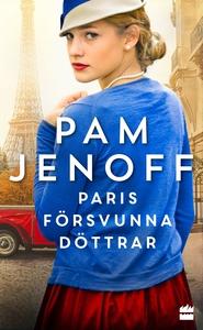 Paris försvunna döttrar (e-bok) av Pam Jenoff