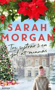 Tre systrar och en jul att minnas (e-bok) av Sa