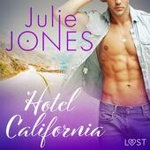 Hotel California - erotisk novell