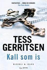 Kall som is (e-bok) av Tess Gerritsen
