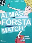 Alma 1 - Almas första match