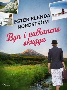 Byn i vulkanens skugga (e-bok) av Ester Blenda