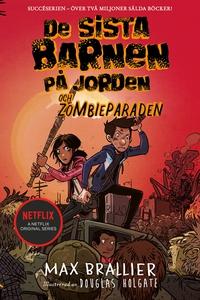 De sista barnen på jorden och zombieparaden (e-