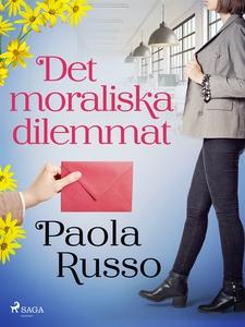 Det moraliska dilemmat (e-bok) av Paola Russo