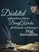 Dödstid: ryttmästaren friherre Bengt Karcks efterlämnade anteckningar