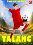 Fotbollsbröder 2 - Talang