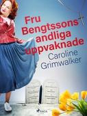 Fru Bengtssons andliga uppvaknade