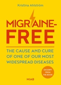 Excerpt from Migraine-Free – The cause and cure of one of our most widespread diseases
